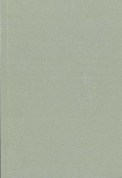 Notes Selected Works 2005 - 2016 — Kingsley Ng