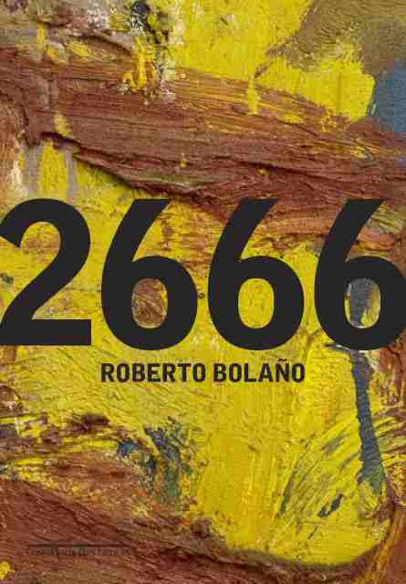 Image: Cover of <i>2666</i> by Roberto Bolano.