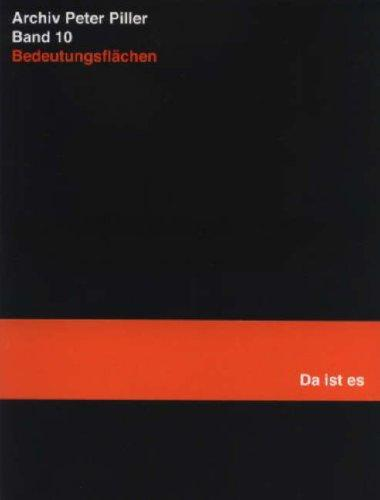 Image: Cover of <i>Archiv Peter Piller Band 10: Bedeutungsflachen (Da Ist Es)</i> by Christoph Keller.