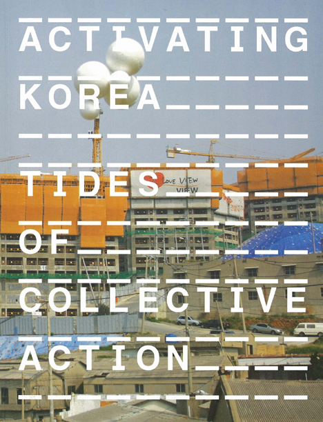Activating Korea: Tides of Collective Action