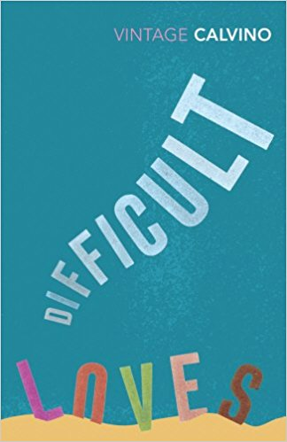 Image: Cover of <i>Difficult Loves</i> by Italo Calvino.