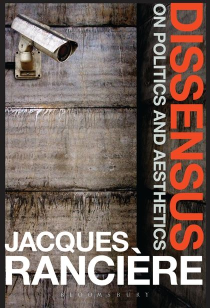 Image: Cover of <i>Dissensus: On Politics and Aesthetics</i> by Jacques Rancière.