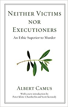 Image: Cover of <i>Neither Victims Nor Executioners</i> by Albert Camus.