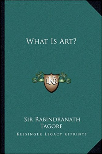 Image: Cover of <i>What is Art?</i> by Rabindranath Tagore.