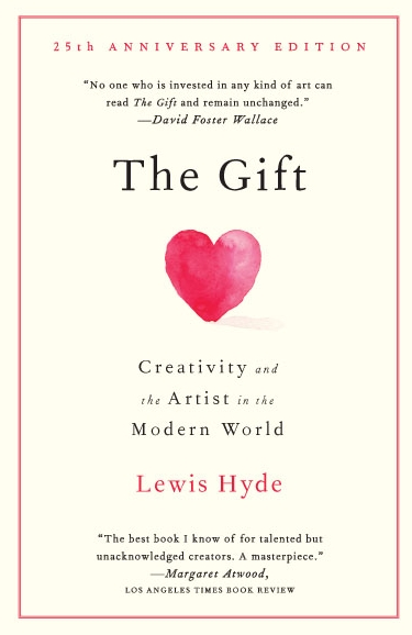Image: Cover of <i>The Gift: Creativity and the Artist in the Modern World</i> by Lewis Hyde.