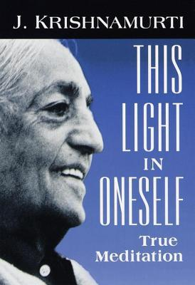 Image: Cover of <i>This Light in Oneself</i> by J. Krishnamurti.