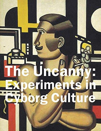 Image: Cover of <i>The Uncanny: Experiments in Cyborg Culture</i>.