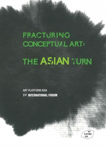 Fracturing Conceptual Art: The Asian Turn