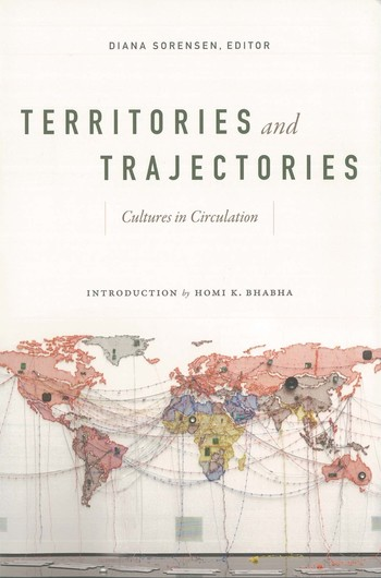 Territories and Trajectories: Cultures in Circulation