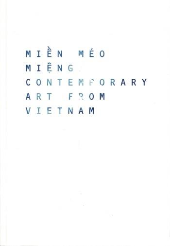 Miền Méo Miệng / Contemporary Art from Vietnam