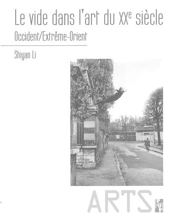 Le Vide dans l'art du XXe Siècle: Occident/Extrême-Orient