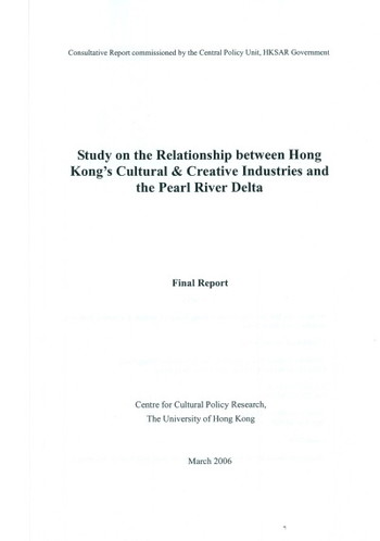 Study on the Relationship between Hong Kong's Cultural & Creative Industries and the Pearl River Delta Document type: Reference - Cover