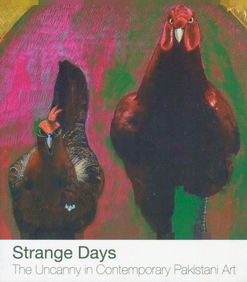 Strange Days: The Uncanny in Contemporary Pakistani Art - Cover