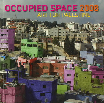 Occupied Space 2008: Art for Palestine - Cover