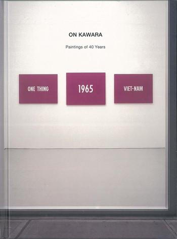 On Kawara: Paintings of 40 Years