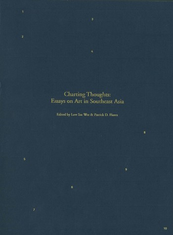 Charting Thoughts: Essays on Art in Southeast Asia