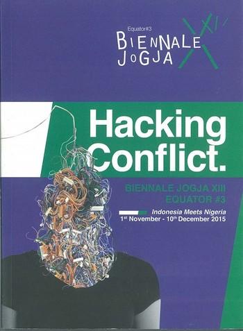 Hacking Conflict: Biennale XIII Equator #3 — Indonesia Meets Nigeria