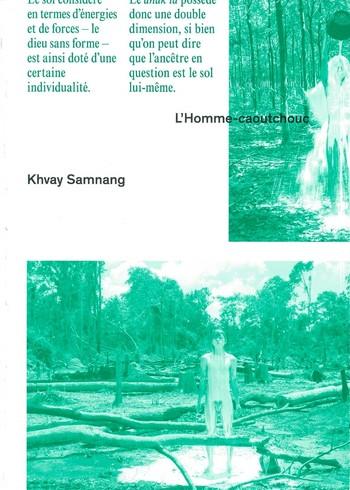 Khvay Samnang: L'Homme-caoutchouc