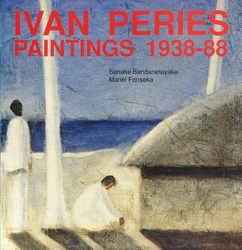 Ivan Peries: Paintings 1938-88