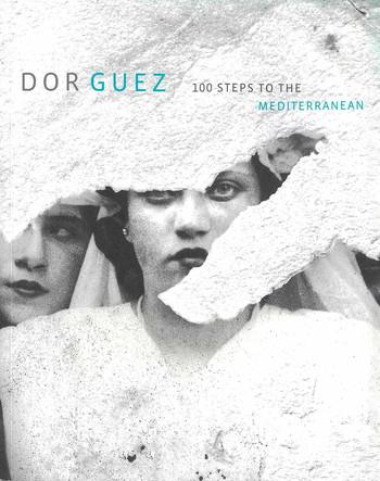 Dor Guez: 100 Steps to the Mediterranean