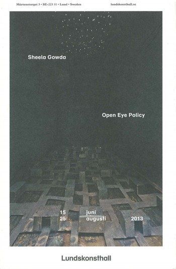 Sheela Gowda: Open Eye Policy