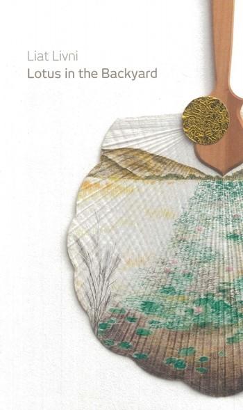 Liat Livni: Lotus in the Backyard - Cover