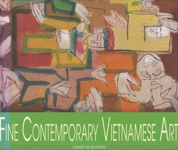 Fine Contemporary Vietnamese Art: Towards the Millennium