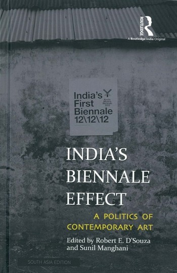 India's Biennale Effect: A Politics of Contemporary Art