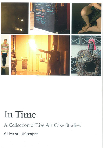 In Time: A Collection of Live Art Case Studies