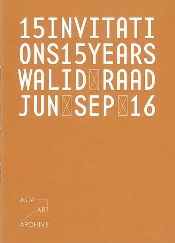 15 Invitations 15 Years: Walid Raad, Jun Sep 16