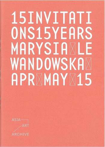 15 Invitations 15 Years: Marysia Lewandowska, Apr May 15