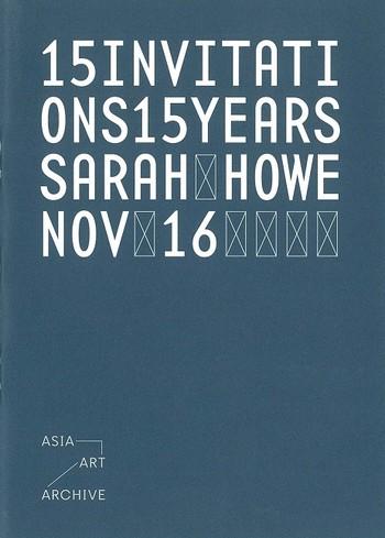 15 Invitations 15 Years: Sarah Howe, Nov 16