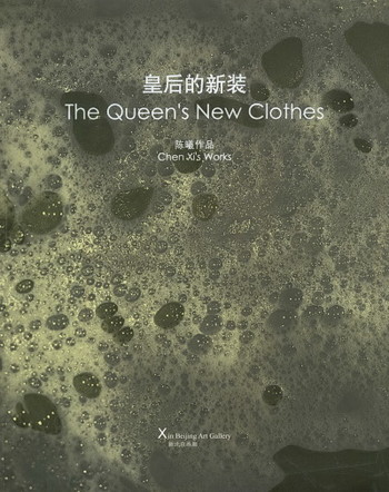The Queen's New Clothes: Chen Xi's Works - Cover