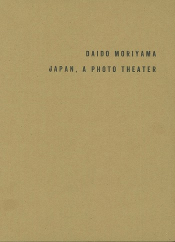 Daido Moriyama: Japan, A Photo Theater