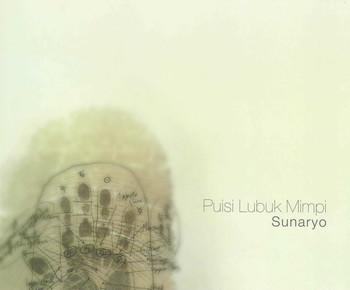 Dream Lubuk Poetry: Sunaryo