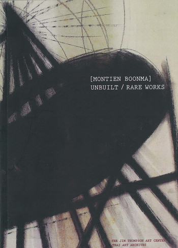 [Montien Boonma]: Unbuilt / Rare Works