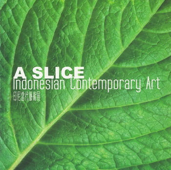 A Slice: Indonesian Contemporary Art - Cover