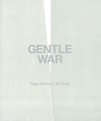 Gentle War: Peggy Wauters/Nir Segal - Cover
