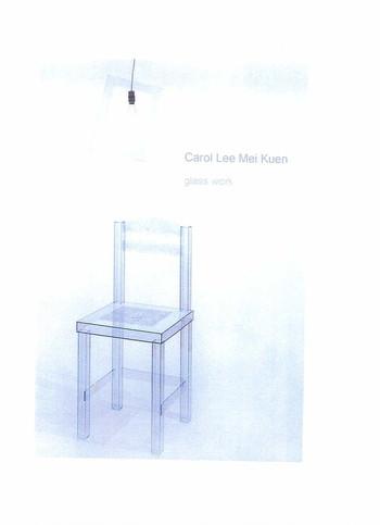 Carol Lee Mei Kuen: Glass Work