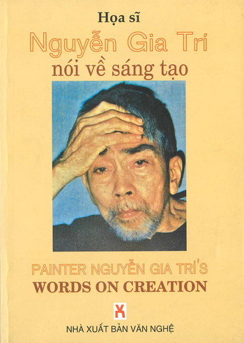 Painter Nguyen Gia Tri's Words on Creation
