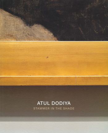 Atul Dodiya: Stammer in the Shade - Cover