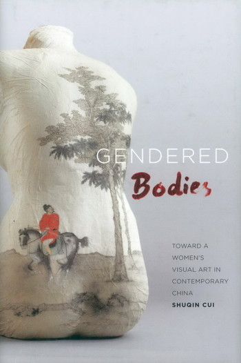 Gendered Bodies: Toward a Women's Visual Art in Contemporary China - Cover