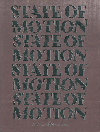 State of Motion: A Fear of Monsters