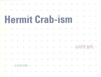 Hermit Crab-ism