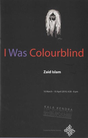 I Was Colourblind: Zaid Islam