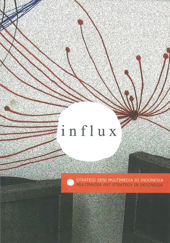 influx: Multimedia Art Strategy in Indonesia