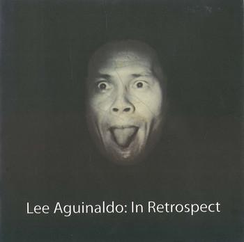 Lee Aguinaldo: In Retrospect