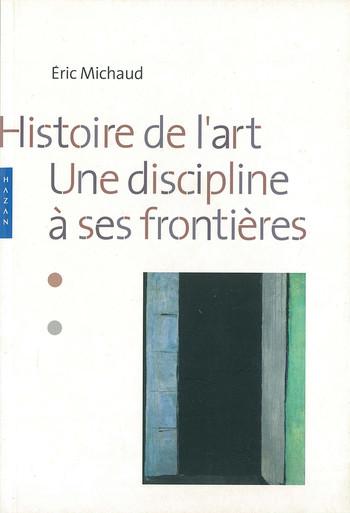 Histoire de l'art: Une discipline à ses frontières