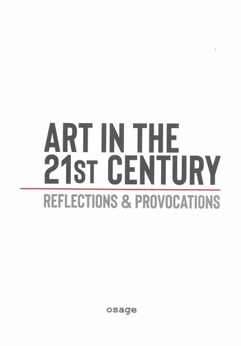 Art in the 21st Century: Reflections & Provocations
