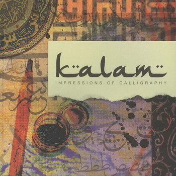 Kalam: Impressions of Calligraphy - Cover